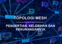Pengertian Topologi Mesh