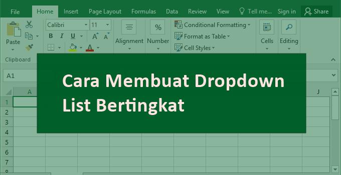 cara membuat dropdown list bertingkat di Excel