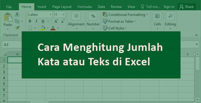 Cara Menghitung Jumlah Kata atau Teks di Excel