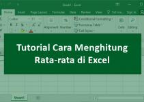 Cara Menghitung Rata-rata di Excel dengan Fungsi AVERAGE