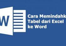 Cara Memindahkan Tabel dari Excel ke Word