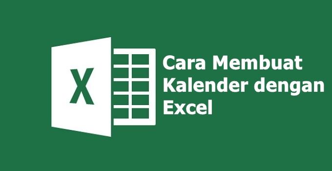 cara membuat kalender di Excel