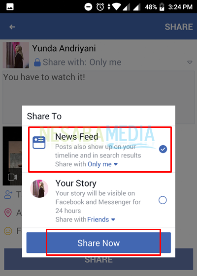 after you click share button, select option for upload as news feed or story