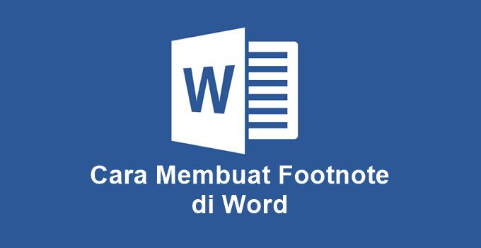 Cara Membuat Footnote di Word