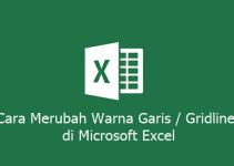Cara Merubah Warna Garis atau Gridlines di Microsoft Excel