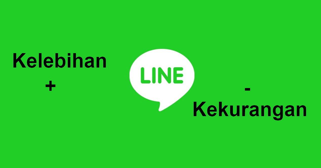 Kelebihan dan Kekurangan LINE
