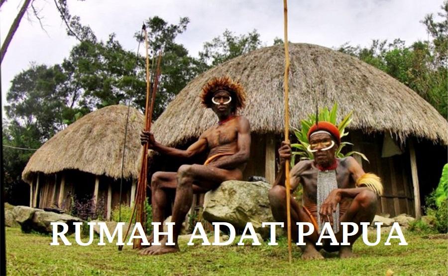 74 Rumah Adat Papua Beserta Gambar HD Terbaru