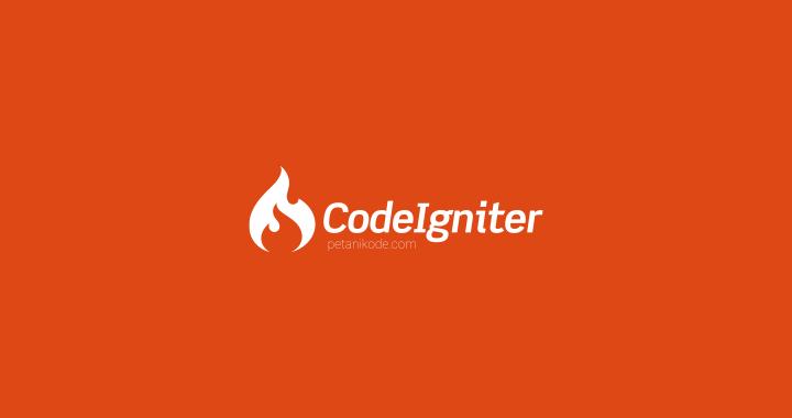 Pengertian CodeIgniter dan Kegunaannya