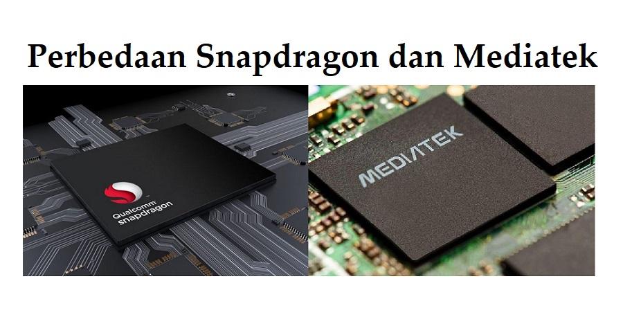 Perbedaan Snapdragon dan Mediatek