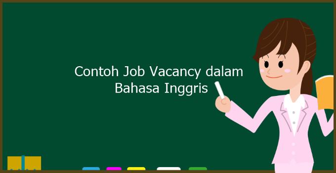 Contoh Job Vacancy dalam Bahasa Inggris