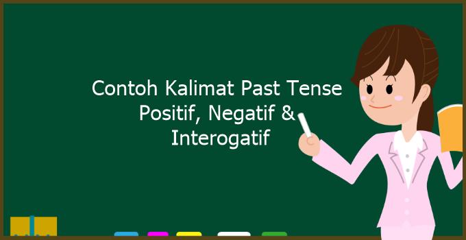 Contoh Kalimat Past Tense
