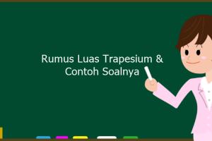 Rumus Luas Trapesium