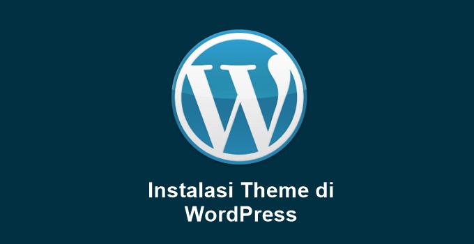 Cara Install Theme di WordPress