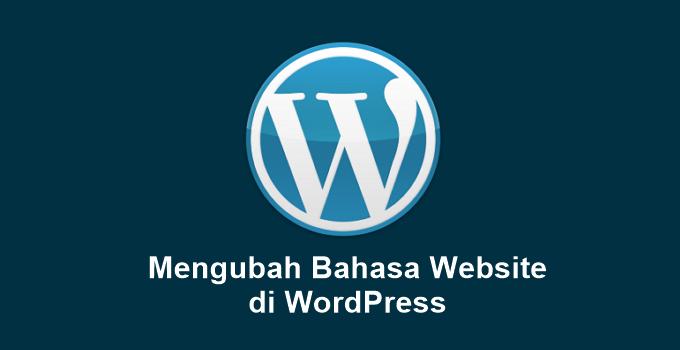Cara Mengubah Bahasa di Situs WordPress
