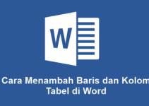 Cara Menambah Baris dan Kolom Tabel di Word