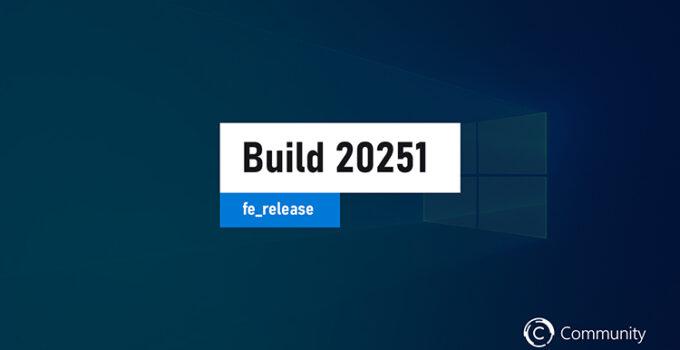 Windows 10 Insider 20251 Fe Release
